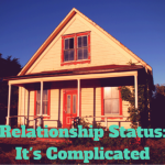 Is It Time To Break Up With Your House?